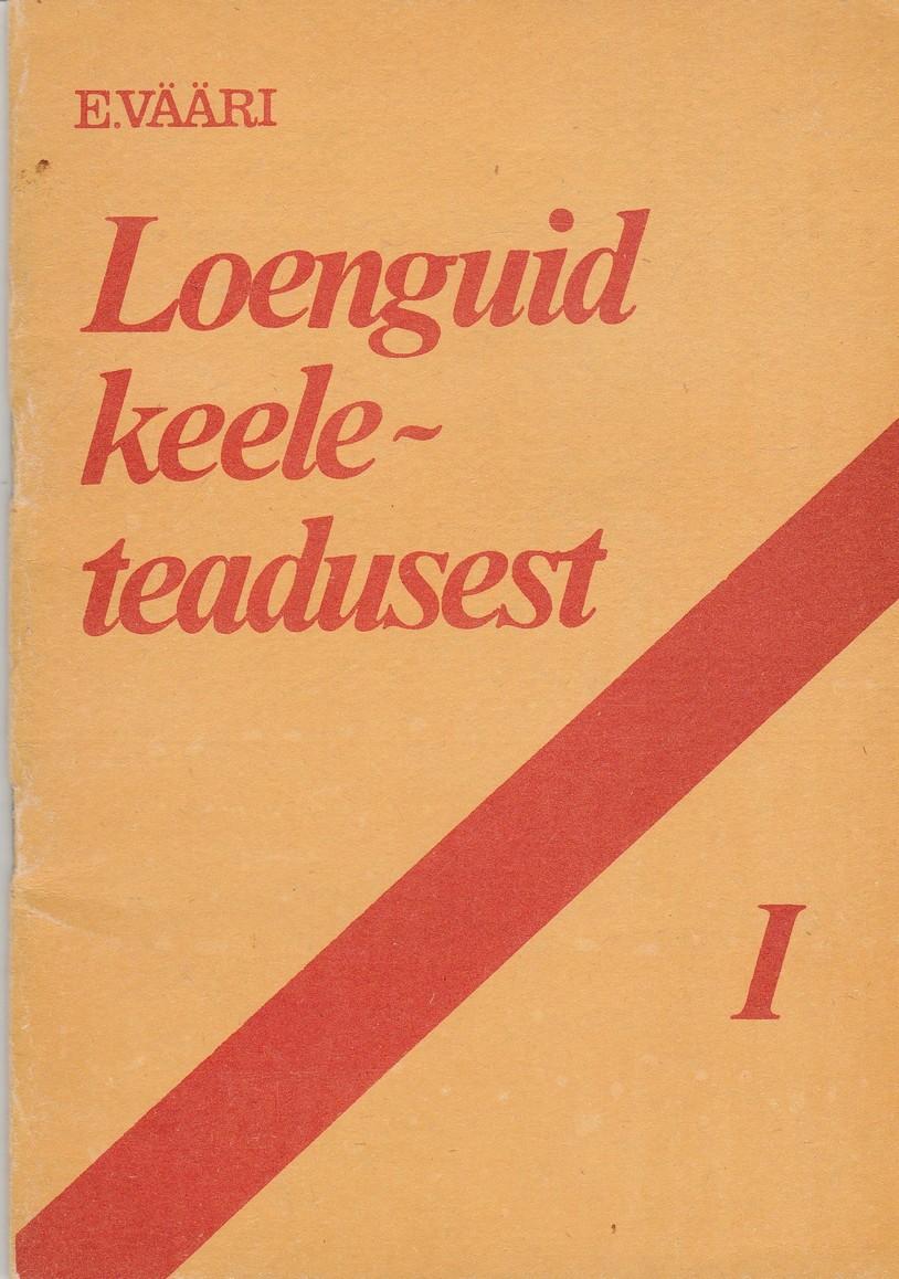 Loenguid keeleteadusest I