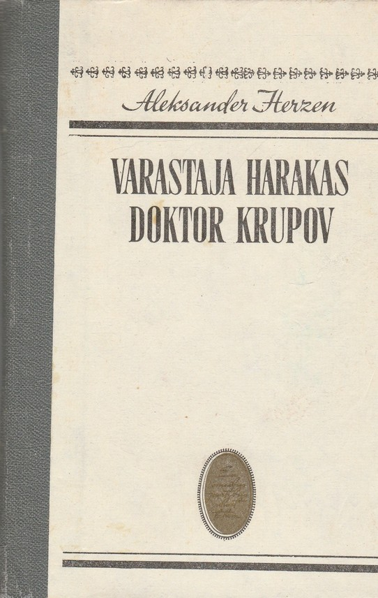 Varastaja harakas. Doktor Krupov