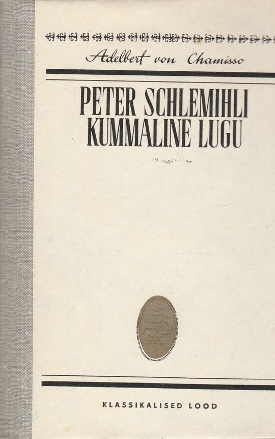 Peter Schlemihli kummaline lugu