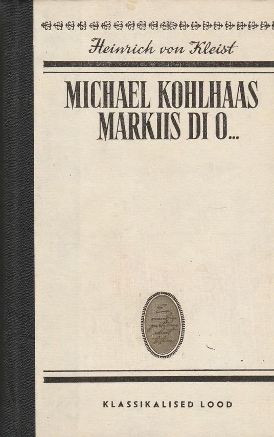 Michael Kohlhaas. Markiis di O...