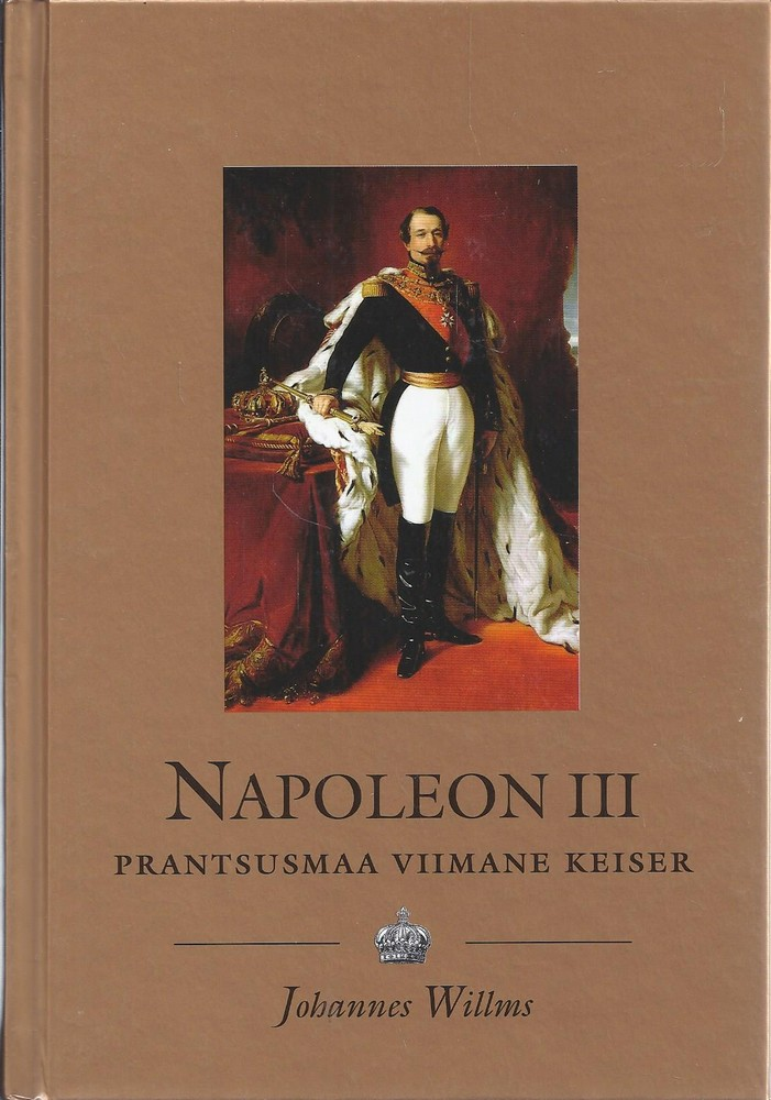 Napoleon III. Prantsusmaa viimane keiser