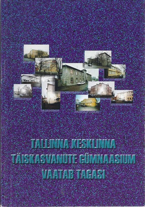 Tallinna Kesklinna Täiskasvanute Gümnaasium vaatab tagasi
