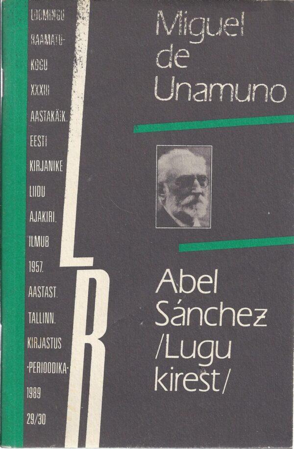 Abel Sanchez /Lugu kirest/