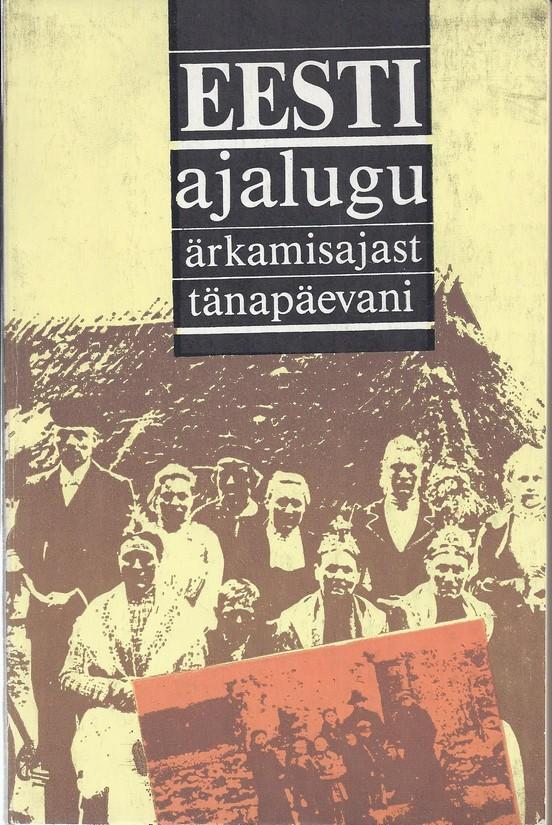 Eesti ajalugu ärkamisajast tänapäevani