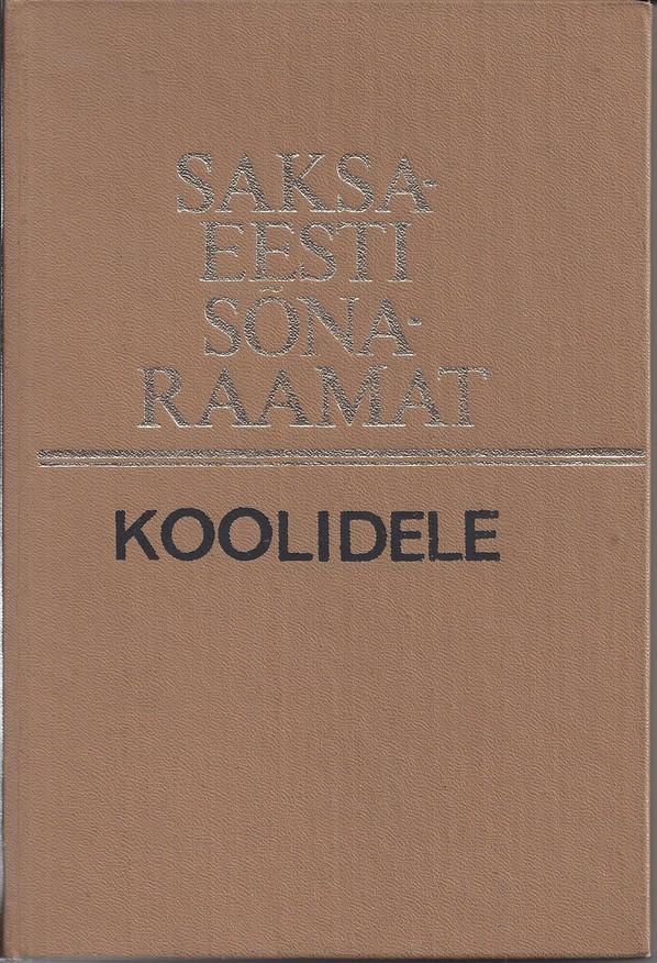 Saksa-Eesti sõnaraamat koolidele