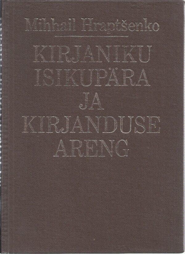 Kirjaniku isikupära ja kirjanduse areng