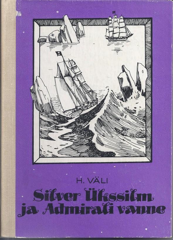 Silver Ükssilm ja Admirali vanne