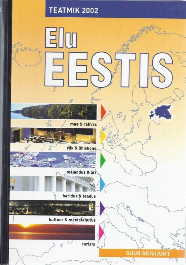 Elu Eestis. Suur reisijuht