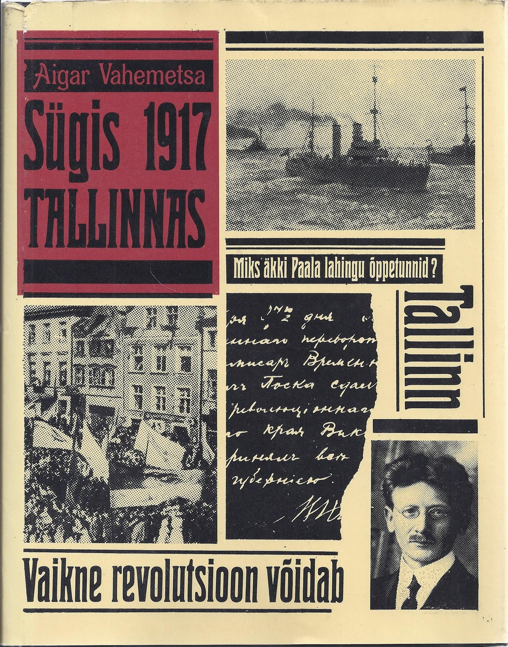 Sügis 1917 Tallinnas