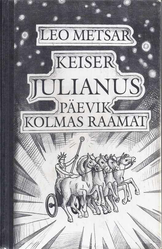 Keiser Julianus. Päevik. Kolmas raamat