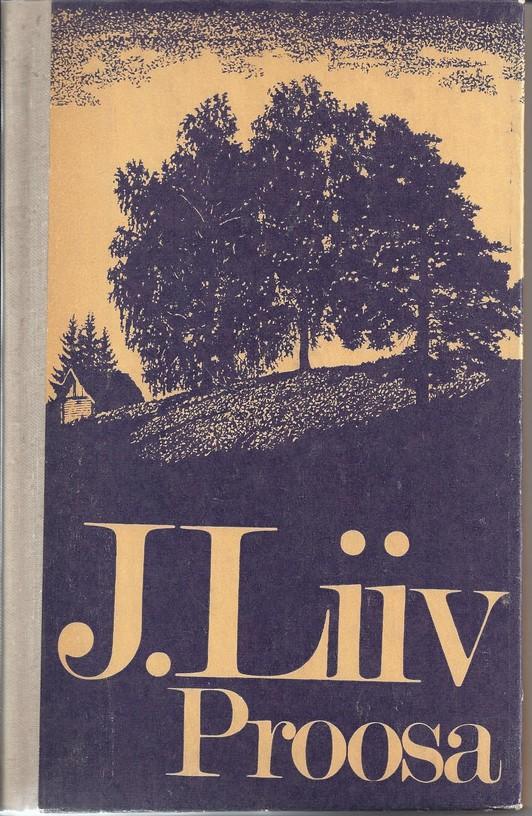 Juhan Liiv. Proosa