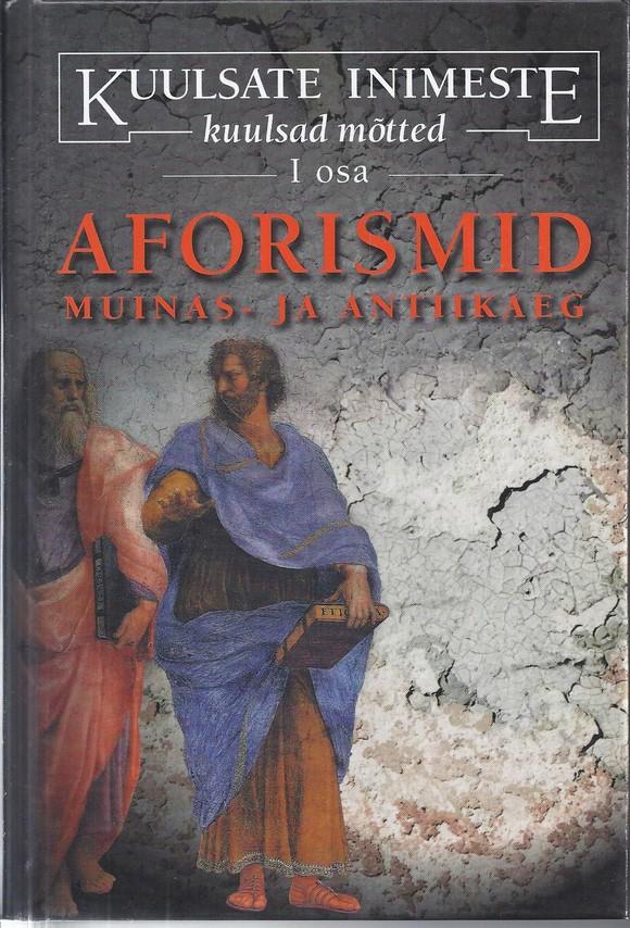 Aforismid - muinas- ja antiikaeg