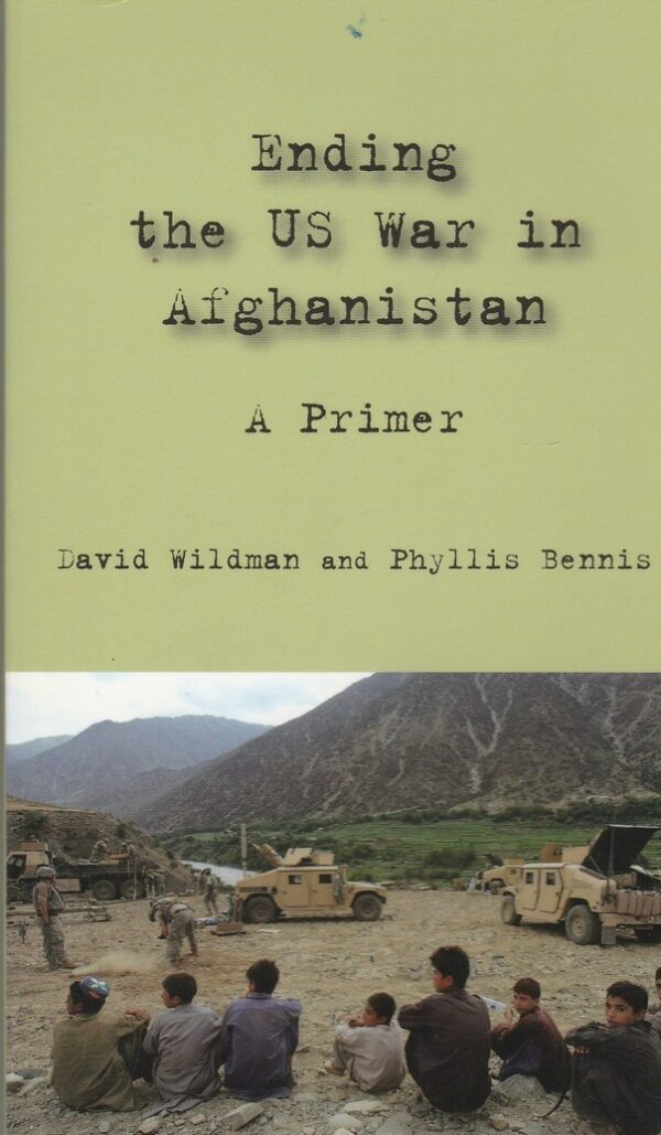 Ending the US War in Afghanistan. A Primer