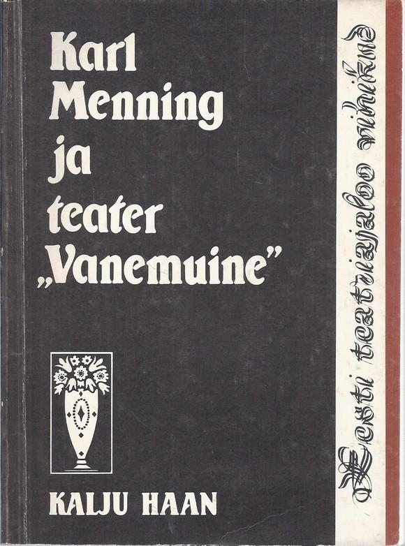 "Karl Menning ja teater ""Vanemuine"""