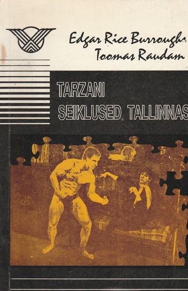 Tarzani seiklused Tallinnas ees
