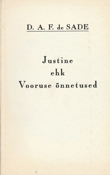 Justine ehk Vooruse õnnetused ees