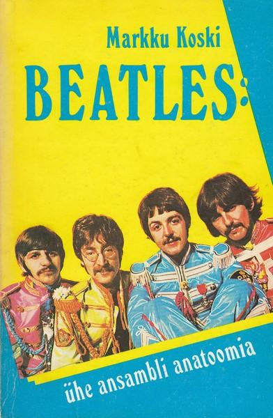 Beatles: ühe ansambli anatoomia ees