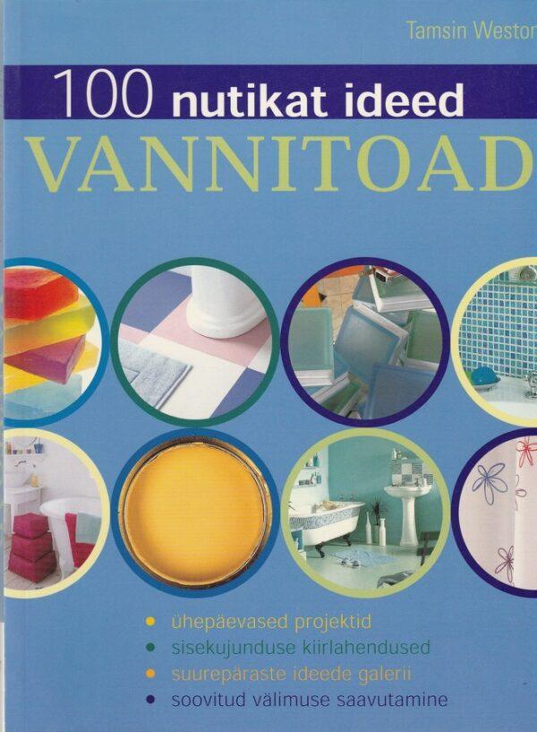 100 nutikat ideed. Vannitoad