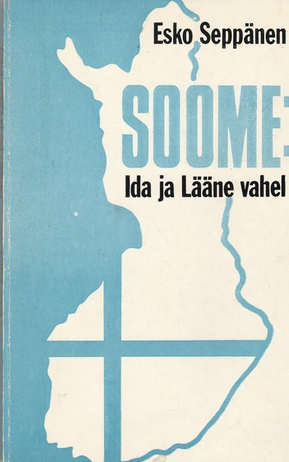 Soome: Ida ja Lääne vahel