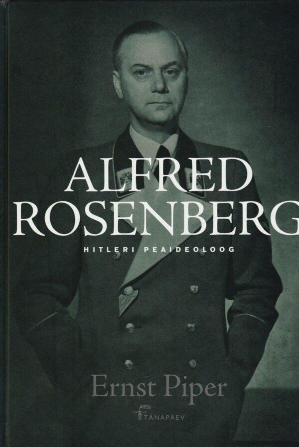 Alfred Rosenberg - Hitleri peaideoloog