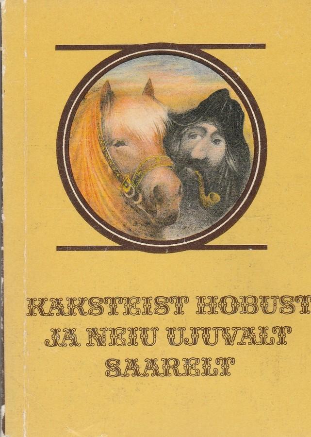 Mustlaste muinasjutte. Kaksteist hobust ja neiu ujuvalt saarelt