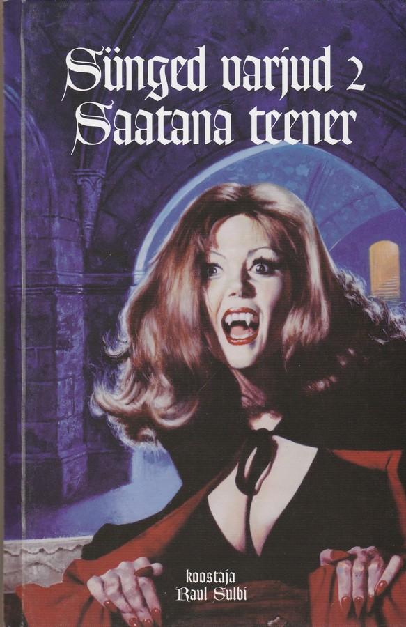 Sünged varjud 2: Saatana teener