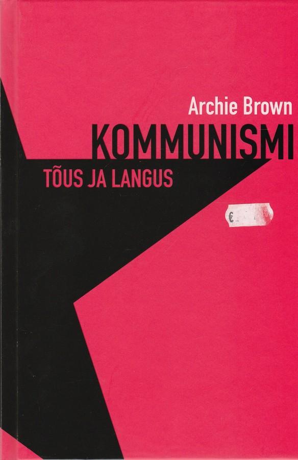 Kommunismi tõus ja langus