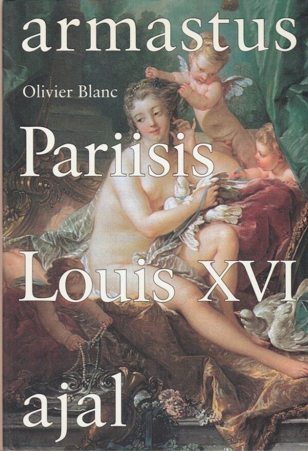 Armastus Pariisis Louis XVI ajal