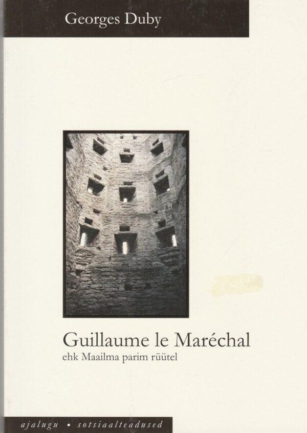 Guillaume le Marechal ehk Maailma parim rüütel