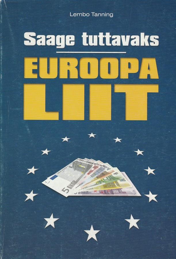 Saage tuttavaks - Euroopa Liit