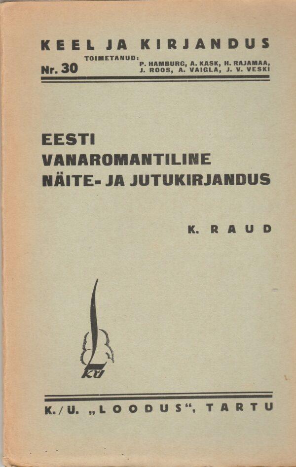 Eesti vanaromantiline näite- ja jutukirjandus