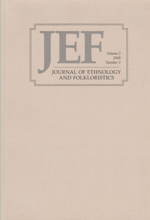 Journal of Ethnology and Folkloristsics