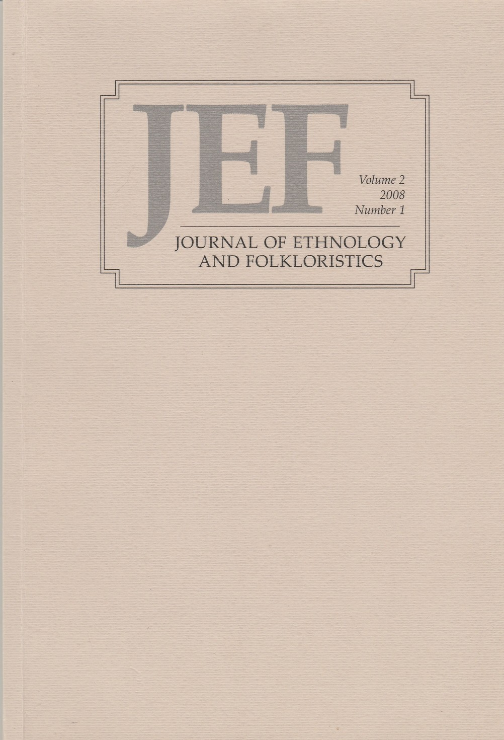 Journal of Ethnology and Folkloristsics