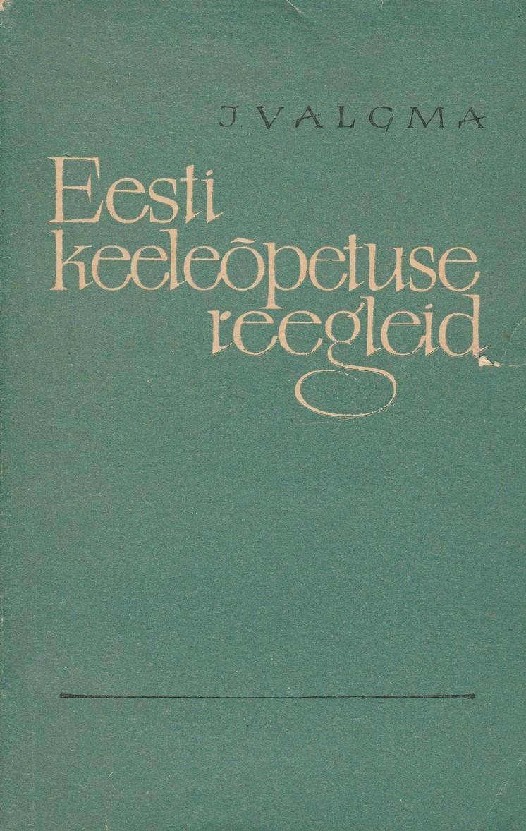 Eesti keeleõpetuse reegleid