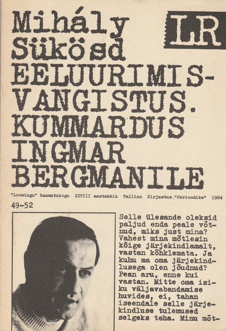 Eeluurimisvangistus. Kummardus Ingmar Bergmanile