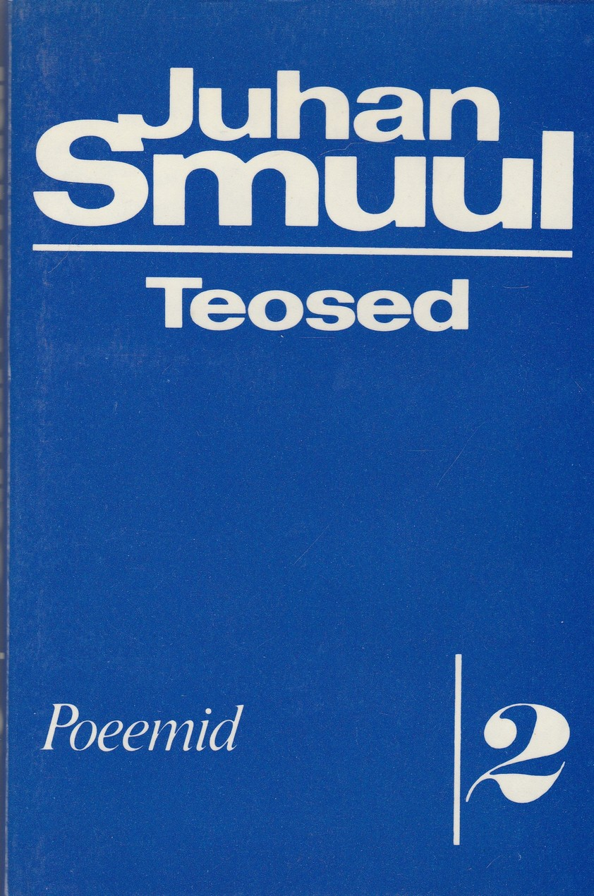 Juhan Smuul. Teosed. II osa