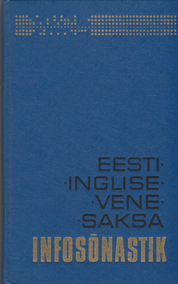Eesti-inglise-vene-saksa infosõnastik
