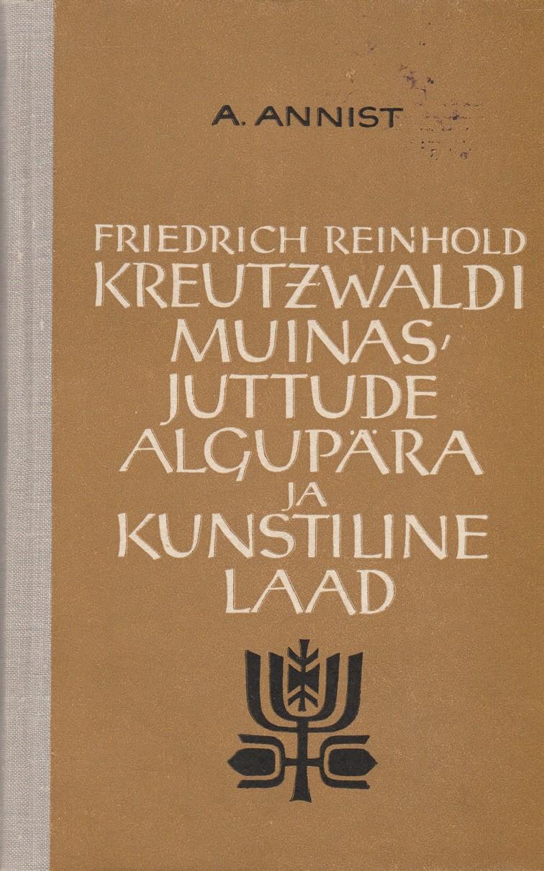 Friedrich Reinhold Kreutzwaldi muinasjuttude algupära ja kunstiline laad