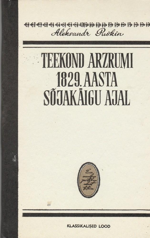 Teekond Arzrumi 1829. aasta sõjakäigu ajal