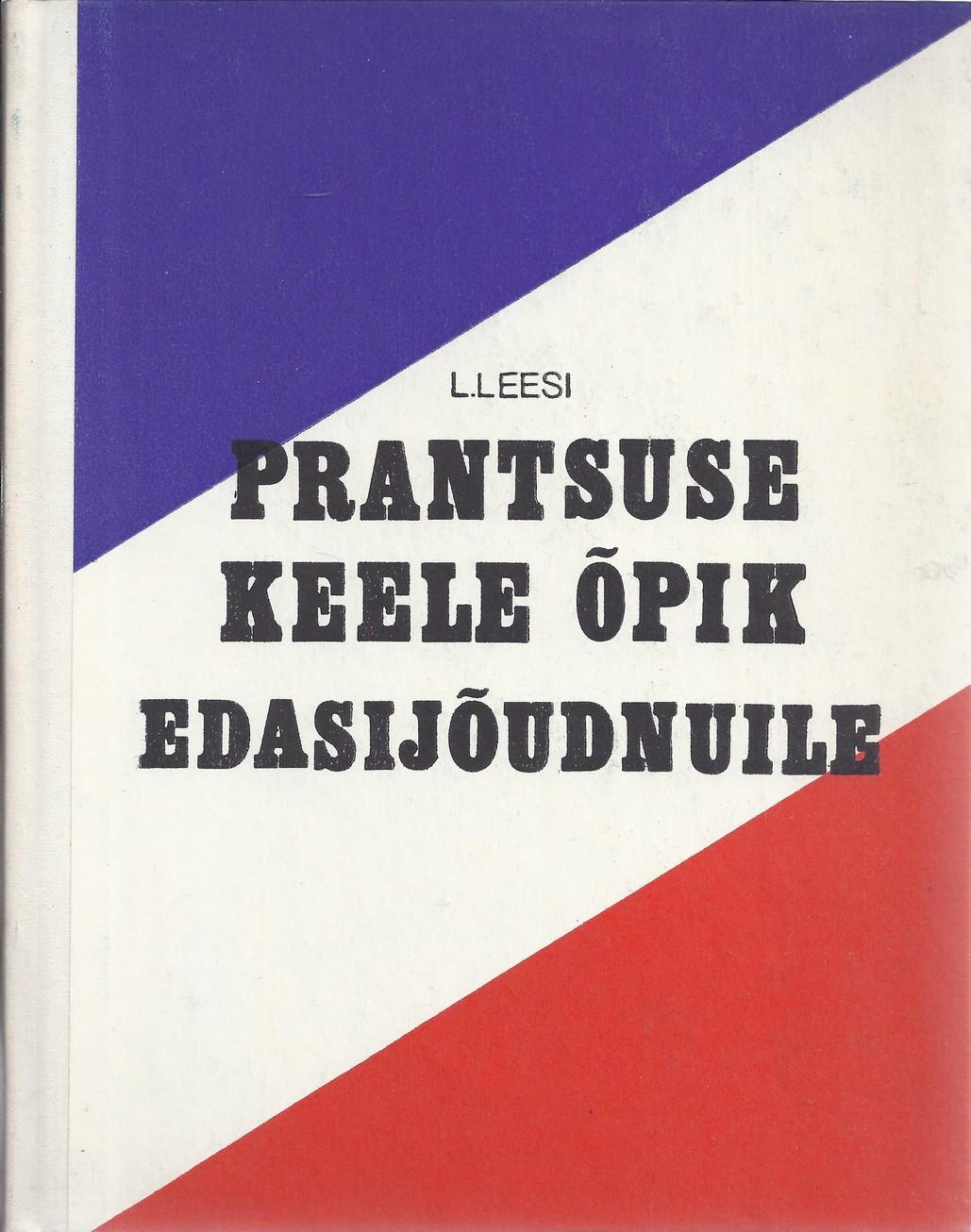 Prantsuse keele õpik edasijõudnuile