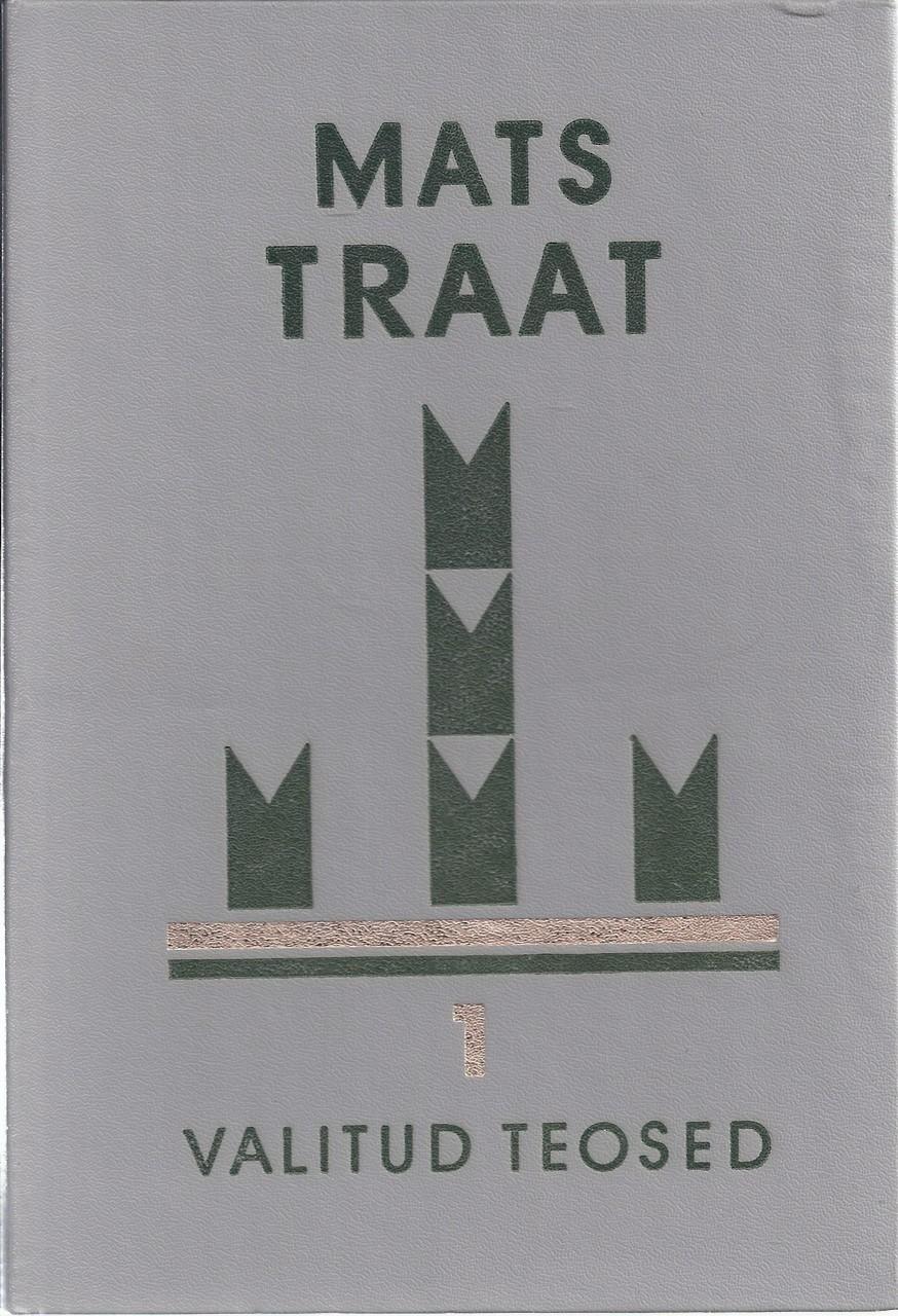 Mats Traat. Valitud teosed